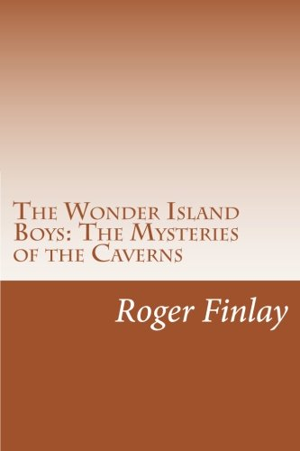 9781501082870: The Wonder Island Boys: The Mysteries of the Caverns