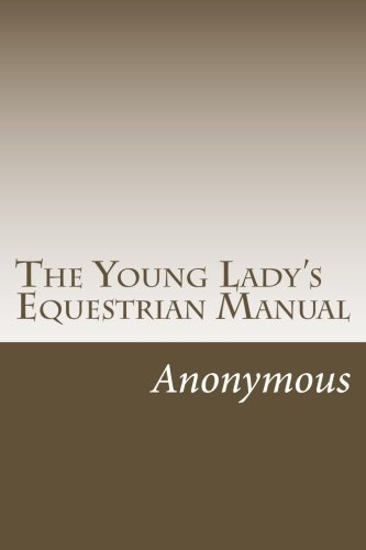 9781501083174: The Young Lady's Equestrian Manual