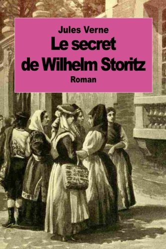 le secret de wilhelm storitz french edition