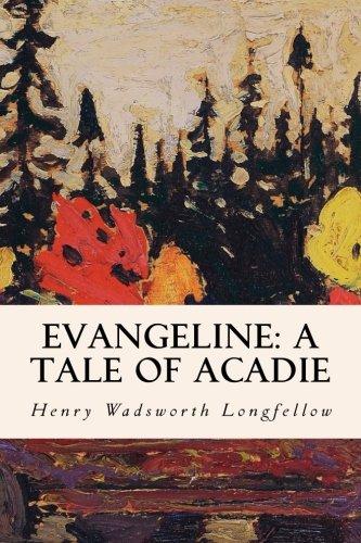 9781501087592: Evangeline: A Tale of Acadie