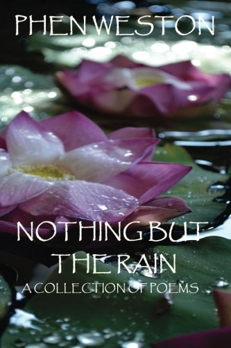 9781501091629: Nothing But The Rain: A Collection of Poems