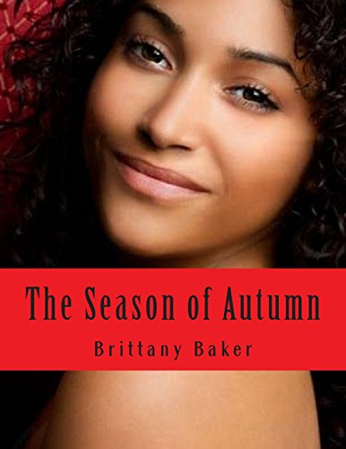 9781501091711: The Season of Autumn: Nothing lasts forever: 1 (Seasons)