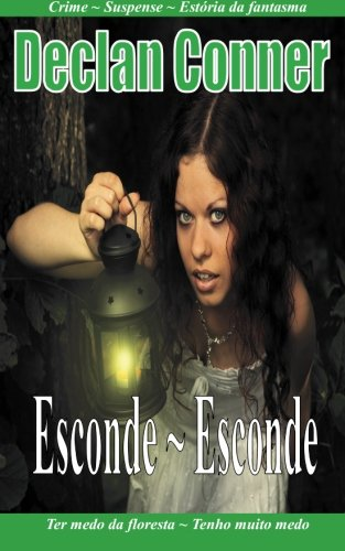 Esconde Esconde: (Conto) (Português edition) com Americano Inglês disponíveis em...
