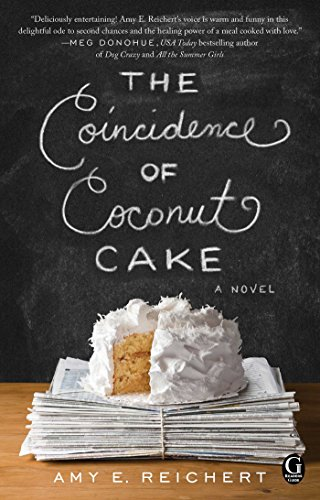 9781501100710: The Coincidence of Coconut Cake