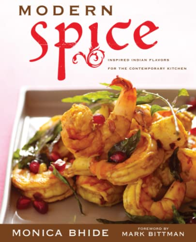 9781501100871: Modern Spice: Inspired Indian Flavors for the Contemporary Kitchen