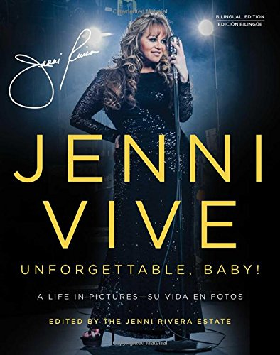 9781501101311: Jenni Vive: Unforgettable Baby! A Life in Pictures/Su vida en fotos (English and Spanish Edition)