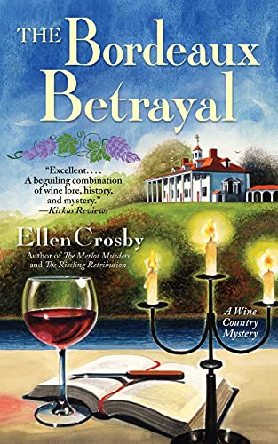 9781501101953: The Bordeaux Betrayal: A Wine Country Mystery
