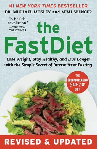 9781501102011: The FastDiet - Revised & Updated: Lose Weight, Stay Healthy, and Live Longer with the Simple Secret of Intermittent Fasting