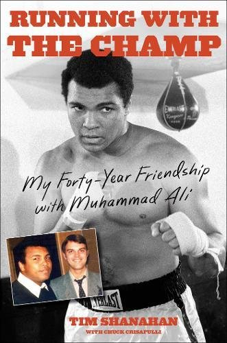 9781501102301: Running with the Champ: My Forty-Year Friendship with Muhammad Ali