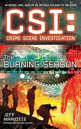 9781501102783: CSI: Crime Scene Investigation: The Burning Season
