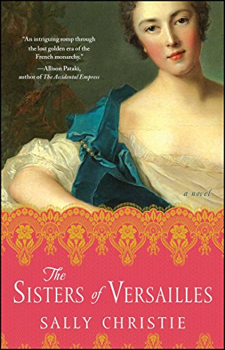 9781501102967: The Sisters of Versailles: A Novel