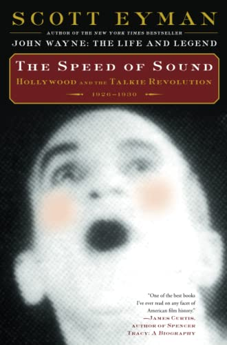 9781501103834: The Speed of Sound: Hollywood and the Talkie Revolution 1926-1930