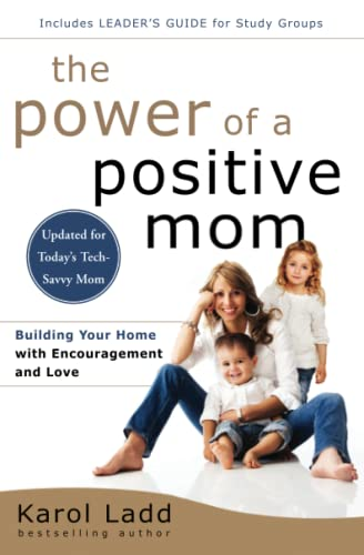 9781501105234: The Power of a Positive Mom: Revised Edition