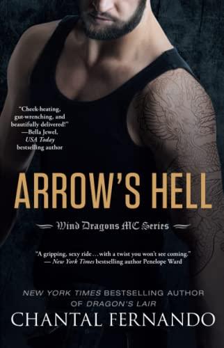 Arrow's Hell (Wind Dragons Motorcycle Club): Fernando, Chantal