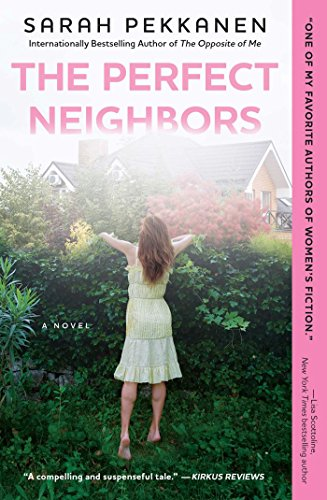 9781501106491: The Perfect Neighbours