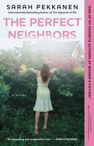 9781501106491: The Perfect Neighbors: A Novel