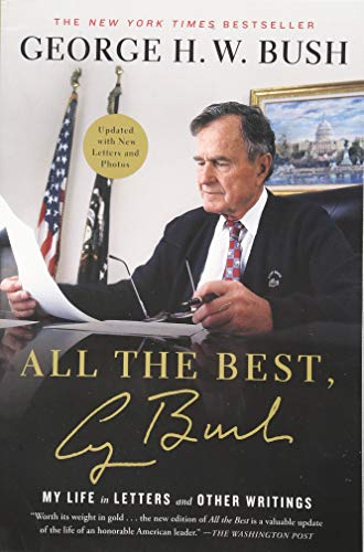 9781501106675: All the Best, George Bush: My Life in Letters and Other Writings