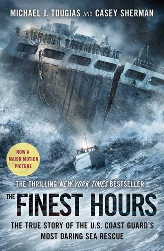 9781501106835: The Finest Hours: The True Story of the U.S. Coast Guard's Most Daring Sea Rescue