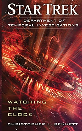 9781501107092: Department of Temporal Investigations: Watching the Clock (Star Trek)