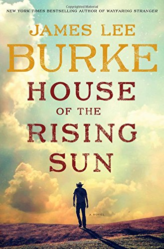 House of the Rising Sun: James Lee Burke