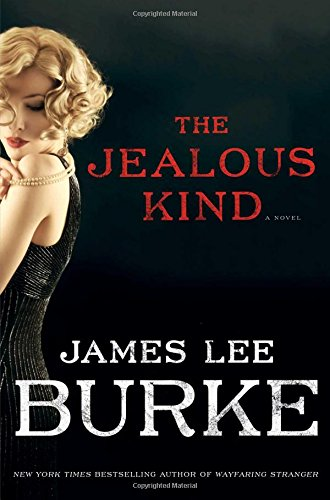 The Jealous Kind: James Lee Burke