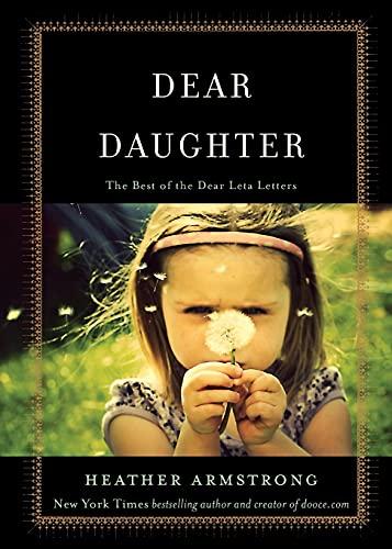 9781501109164: Dear Daughter: The Best of the Dear Leta Letters