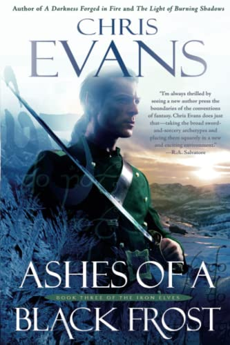 9781501109430: Ashes of a Black Frost: PODBook Three of The Iron Elves