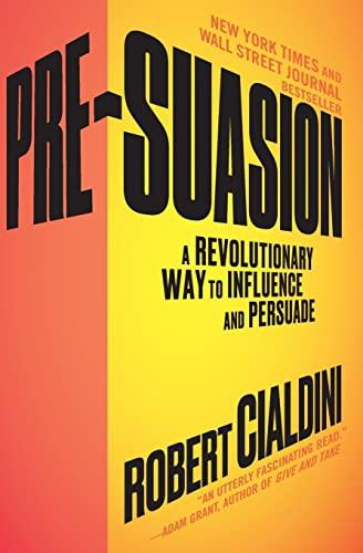 9781501109805: Pre-Suasion: A Revolutionary Way to Influence and Persuade