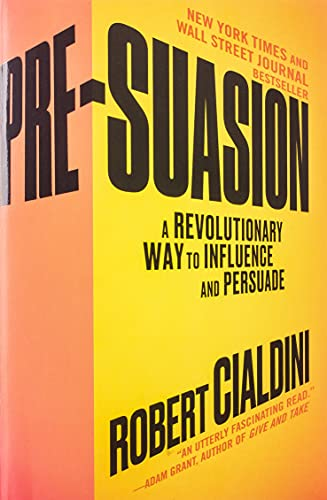9781501109805: Pre-Suasion: A Revolutionary Way to Influence and Persuade