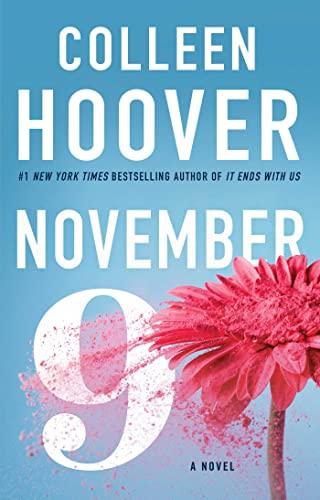 9781501110344: November 9: A Novel