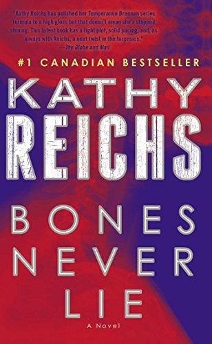 9781501111747: Bones Never Lie (Temperance Brennan)