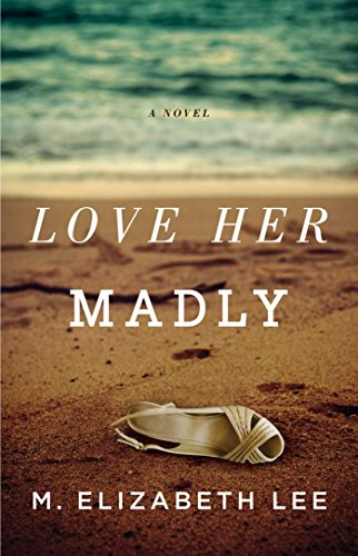 9781501112157: Love Her Madly: A Novel