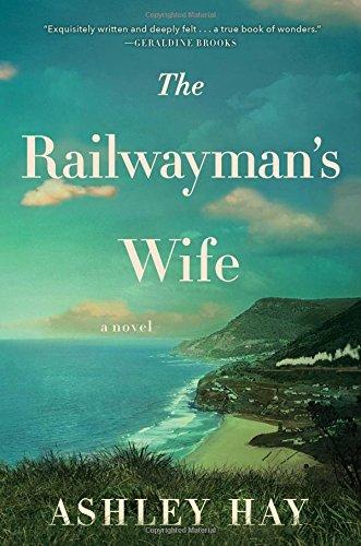 9781501112171: The Railwayman's Wife: A Novel