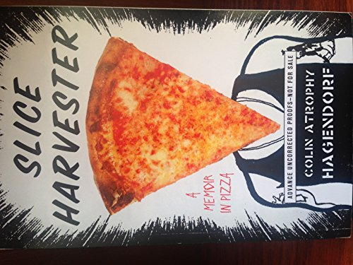 9781501114731: Slice Harvester: A Memoir in Pizza