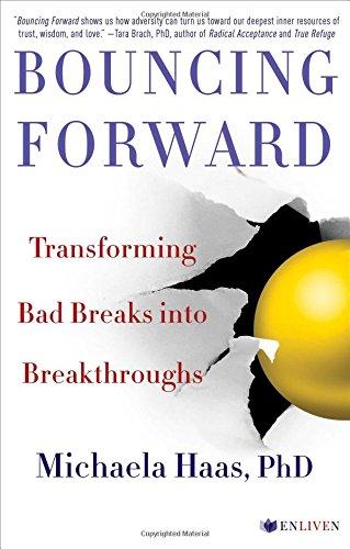 9781501115127: Bouncing Forward: Transforming Bad Breaks into Breakthroughs