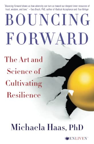 9781501115134: Bouncing Forward: The Art and Science of Cultivating Resilience