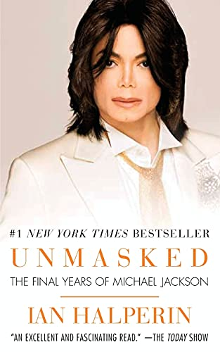 9781501115493: Unmasked: The Final Years of Michael Jackson