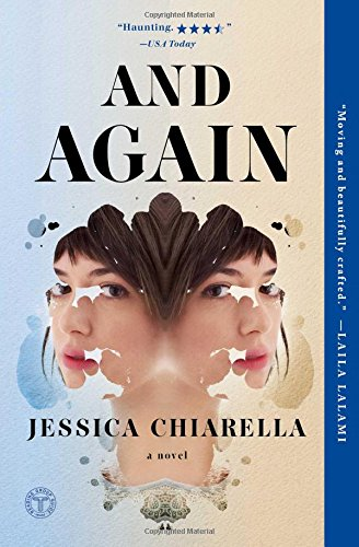 And Again: A Novel: Jessica Chiarella