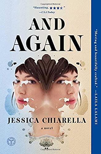 And Again: A Novel: Chiarella, Jessica