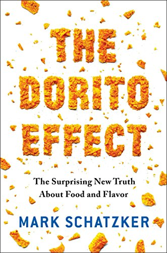 9781501116131: Dorito Effect : Why All Food Is Becoming Junk Food - and What We Can Do about It