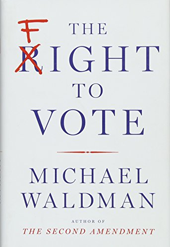 9781501116483: The Fight to Vote