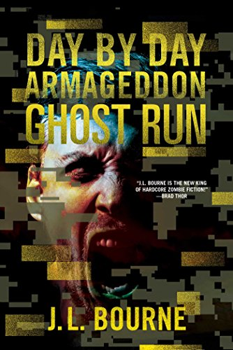 Ghost Run (Day by Day Armageddon): Bourne, J. L.