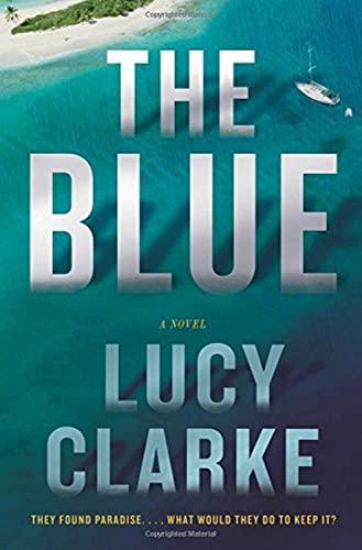 9781501116735: The Blue: A Novel
