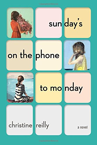 9781501116872: Sunday's on the Phone to Monday: A Novel