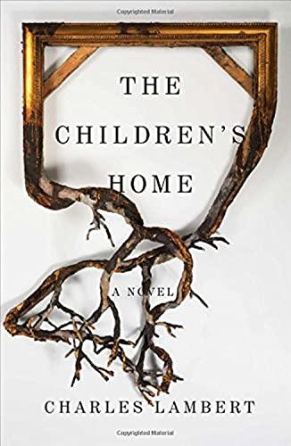 9781501117398: The Children's Home: A Novel
