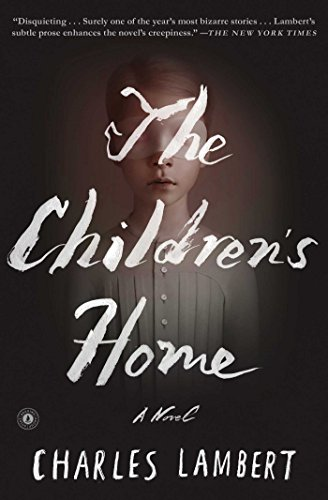 9781501117404: The Children's Home: A Novel