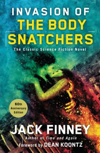9781501117824: Invasion of the Body Snatchers: A Novel