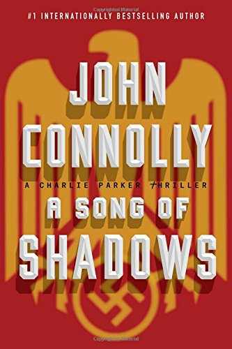 9781501118289: A Song of Shadows: A Charlie Parker Thriller