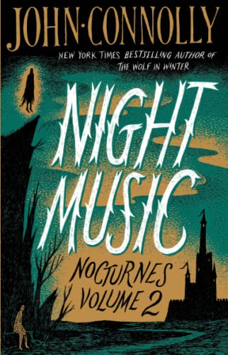 Night Music: Nocturnes Volume Two: Connolly, John