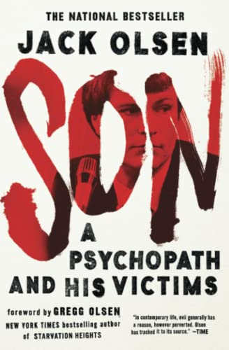Son: A Psychopath and His Victims: Jack Olsen